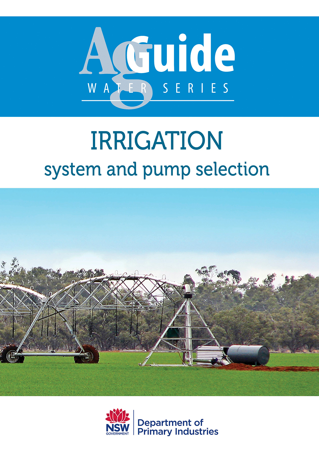 Irrigation: system and pump selection AgGuide
